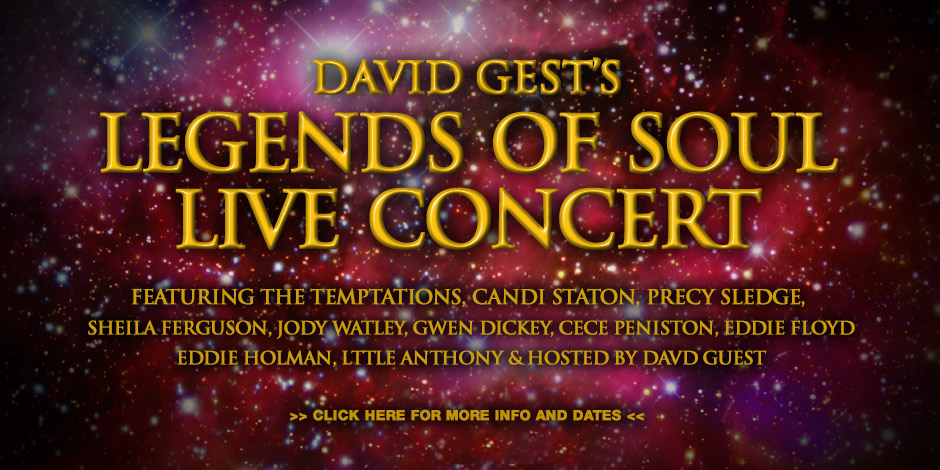 David Gest's Legends of Soul Live Concert